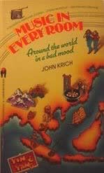 9780553250008: Music in Every Room: Around the World in a Bad Mood