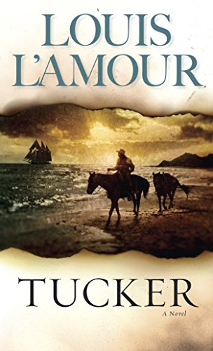 Tucker: A Novel (0553250221) by Louis L'Amour