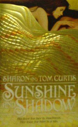 9780553250473: SUNSHINE AND SHADOW