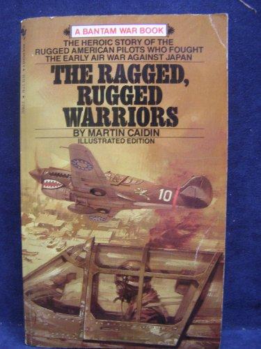 9780553250626: Ragged, Rugged Warriors