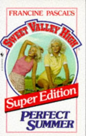 9780553250725: Perfect Summer (Sweet Valley High, Super Edition)
