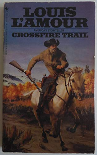 9780553251005: Crossfire Trail