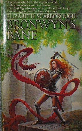 Bronwyn's Bane (0553251031) by Elizabeth Ann Scarborough