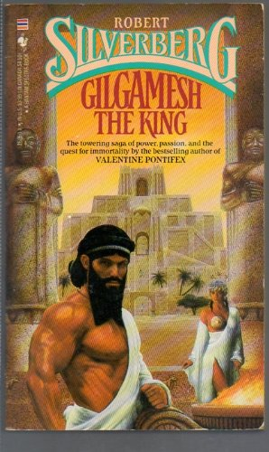 9780553252507: Gilgamesh the King