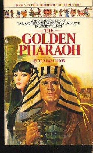 9780553252859: Golden Pharaoh (Children of the Lion, Book 5)