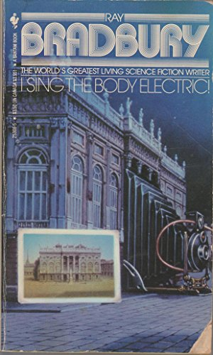9780553253085: I Sing the Body Electric
