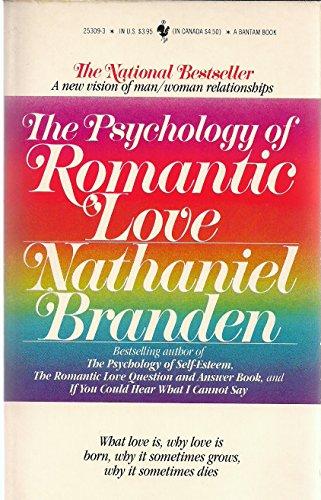 9780553253092: The Psychology of Romantic Love