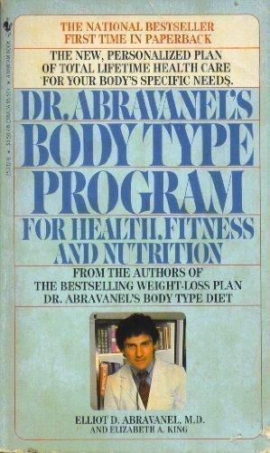 Dr. Abravanel's Body Type Program: Abravanel, Elliot D.