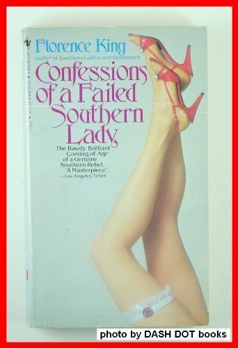 9780553253566: Title: Confessions of a Failed Southern Lady