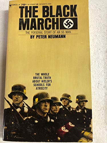 9780553253603: The Black March: The Personal Story of an S.S. Man