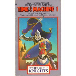 9780553253689: Secret of the Knights (Time Machine, No. 1)