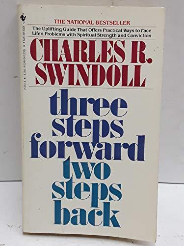 Three Steps Forward, Two Steps Back: Swindoll, Charles R.