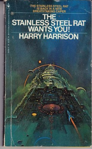 The Stainless Steel Rat Wants You!: Harry Harrison
