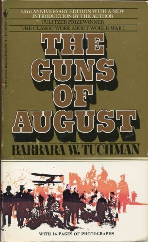 9780553254013: The Guns of August