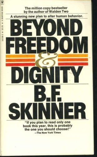 9780553254044: Beyond Freedom and Dignity