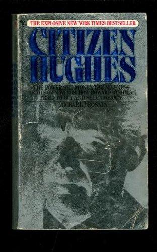 9780553254532: Citizen Hughes