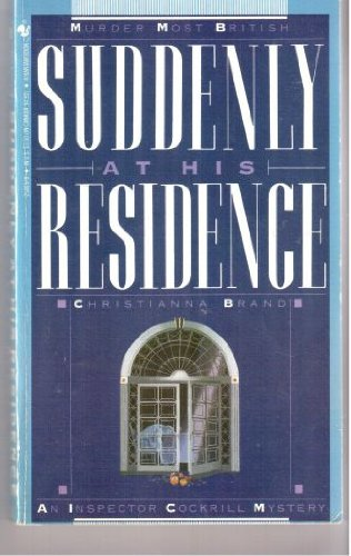 9780553254655: Suddenly at His Residence: An Inspector Cockrill Mystery