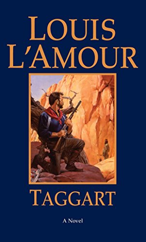 Taggart: A Novel: L'Amour, Louis