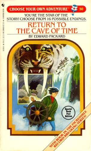 Return to the Cave of Time (Choose Your Own Adventure No. 50): Edward Packard