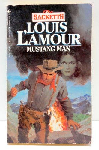 9780553255096: Mustang Man (Sacketts)