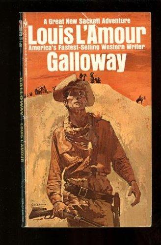 9780553255102: GALLOWAY (The Sacketts)