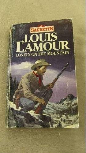 Lonely on the Mountain (0553255134) by Louis L'Amour