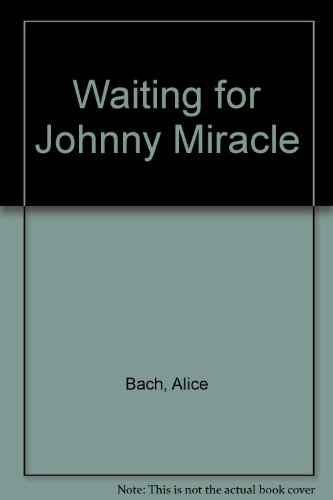 9780553255157: Waiting for Johnny Miracle