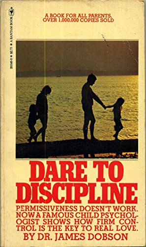 9780553255287: Dare to Discipline