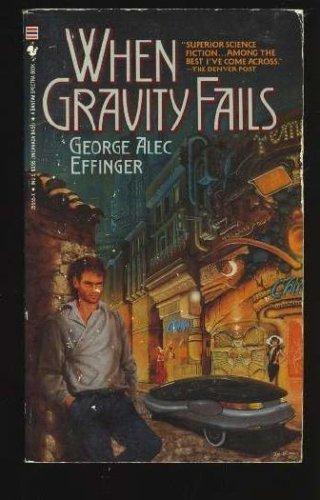 9780553255553: When Gravity Fails