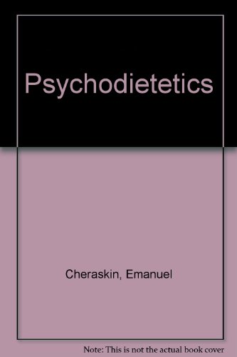 Psychodietetics: Cheraskin, Emanuel