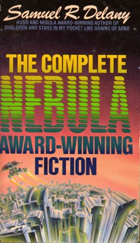 9780553256109: The Complete Nebula Award-Winning Fiction of Samuel R. Delany