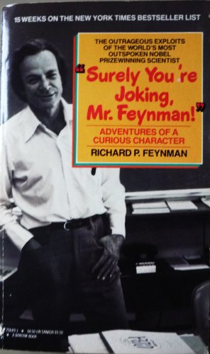 9780553256499: Surely You're Joking, Mr. Feynman!: Adventures of a Curious Character