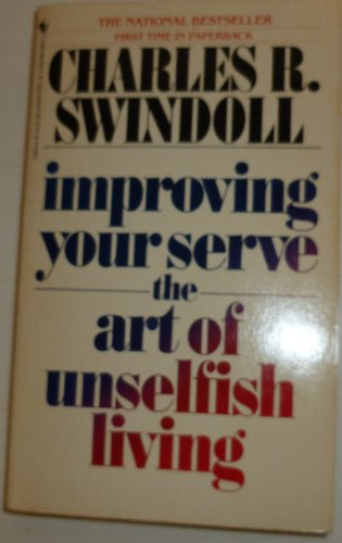 9780553256567: Improving Your Serve: The Art of Unselfish Living
