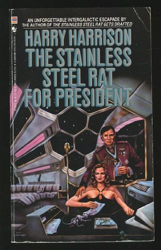 The Stainless Steel Rat for President: Harrison, Harry