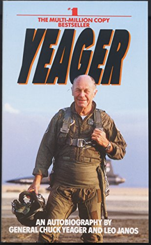 9780553256741: Yeager: An Autobiography