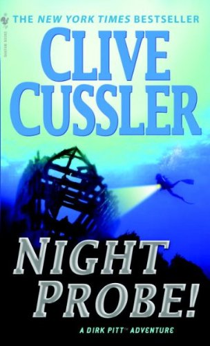 9780553256765: (Night Probe!) By Cussler, Clive (Author) Mass market paperback on (06 , 1984)