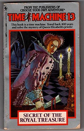 9780553257298: Secret of the Royal Treasure (Time Machine, No. 13)