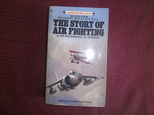 9780553257328: The Story of Air Fighting (Bantam War Book Series)