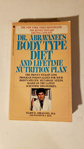 9780553257687: Dr. Abravanel's Body Type Diet and Lifetime Nutrition Plan