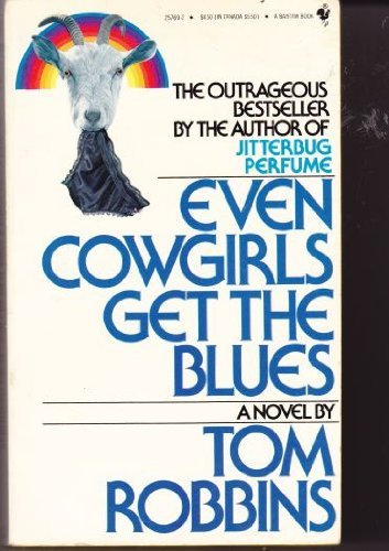 9780553257694: Even Cowgirls Get the blues