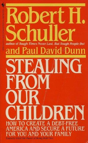 Stealing From Our Children: Schuller, Robert