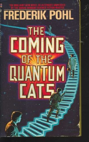9780553257861: The Coming of the Quantum Cats