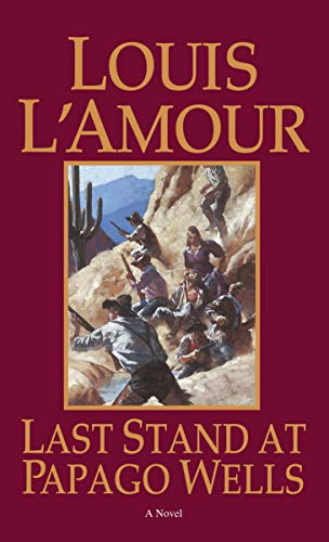 9780553258073: Last Stand at Papago Wells