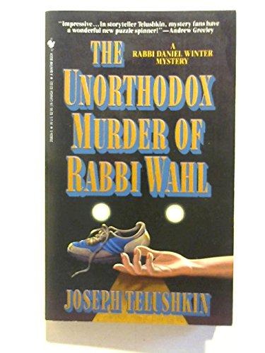 9780553258097: The Unorthodox Murder of Rabbi Wahl