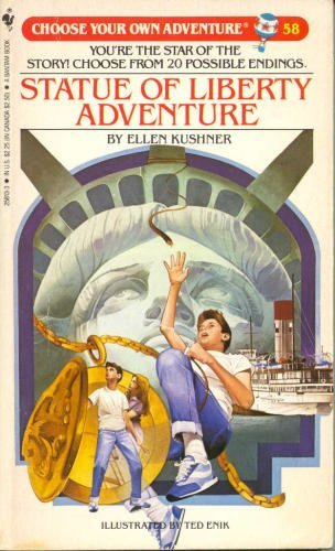 Statue of Liberty Adventure (Choose Your Own Adventure #58) (0553258133) by Ellen Kushner