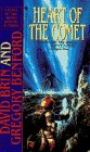 Heart of the Comet (A Bantam Spectra Book) (0553258397) by Gregory Benford; David Brin