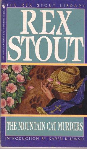 The Mountain Cat Murders: Rex Stout