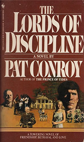 The Lords of Discipline: Conroy, Pat