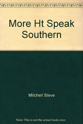More/speak Southern: Mitchell, Steve