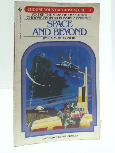 Space and Beyond: CHOOSE YOUR OWN ADVENTURE #4.